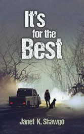 bargain ebooks It's for the Best Suspense Thriller by Janet K. Shawgo