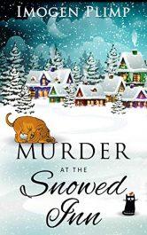 bargain ebooks Murder at the Snowed Inn Cozy Mystery by Imogen Plimp