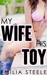 amazon bargain ebooks My Wife, His Toy Erotic Romance by Emilia Steele