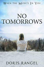 bargain ebooks No Tomorrows Contemporary Romance by Doris Rangel