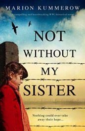 amazon bargain ebooks Not Without My Sister Historical Fiction by Marion Kummerow