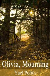amazon bargain ebooks Olivia, Mourning Historical Fiction by Yael Politis