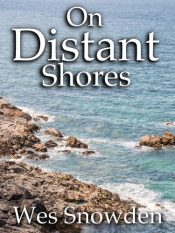 bargain ebooks On Distant Shores Historical Thriller by Wes Snowden