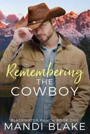 amazon bargain ebooks Remembering the Cowboy Romance by Mandi Blake