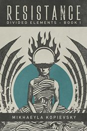 amazon bargain ebooks Resistance Science Fiction by Mikhaeyla Kopievsky