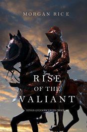 amazon bargain ebooks Rise of the Valiant Fantasy by Morgan Rice