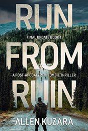 bargain ebooks Run From Ruin Post-Apocalyptic SciFi Horror by Allen Kuzara
