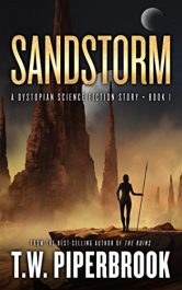 amazon bargain ebooks Sandstorm Science Fiction by T.W. Piperbrook