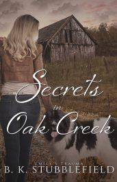 amazon bargain ebooks Secrets in Oak Creek Mystery Romance by B. K. Stubblefield