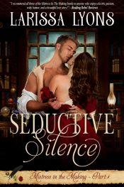 amazon bargain ebooks Seductive Silence Historical Romance by Larissa Lyons