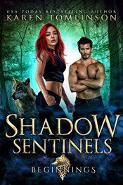 bargain ebooks Shadow Sentinels-Beginnings Paranormal Romance by Karen Tomlinson