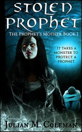 bargain ebooks Stolen Prophet Horror Supernatural Thriller by Julian M. Coleman