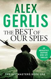 bargain ebooks The Best of Our Spies Historical Thriller by Alex Gerlis