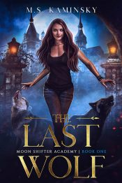 bargain ebooks The Last Wolf Young Adult/Teen Urban Fantasy by M.S. Kaminsky