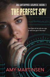 bargain ebooks The Perfect Spy: A Clean Romantic Suspense (An Untapped Source Book 1) Romantic Suspense by Amy Martinsen