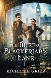 bargain ebooks The Thief of Blackfriars Lane Historical Fiction by Michelle Griep