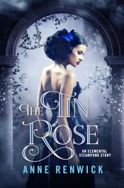 bargain ebooks The Tin Rose Steampunk Romance by Anne Renwick