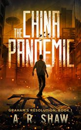 amazon bargain ebooks The China Pandemic Horror/Adventure/Thriller by A. R. Shaw