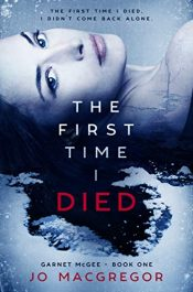 amazon bargain ebooks The First Time I Died Thriller by Jo Macgregor