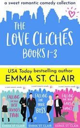 bargain ebooks The Love Clichés Books 1-3: A Sweet Romantic Comedy Collection Romantic Comedy by Emma St. Clair