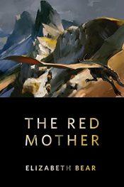 amazon bargain ebooks The Red Mother Fantasy Adventure by Elizabeth Bear