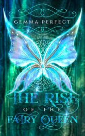 amazon bargain ebooks The Rise of the Fairy Queen Young Adult/Teen Fantasy by Gemma Perfect