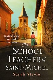 amazon bargain ebooks The Schoolteacher of Saint-Michel Historical Fiction by Sarah Steele