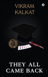 bargain ebooks They All Came Back Crime Thriller Adventure by Vikram Kalkat