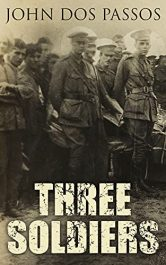 bargain ebooks Three Soldiers Classic Historical Fiction by John Dos Passos