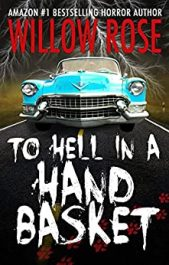 bargain ebooks To Hell in a Handbasket Young Adult/Teen Horror by Willow Rose