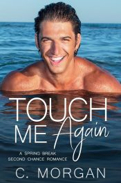 bargain ebooks Touch Me Again New Adult Romance by C. Morgan