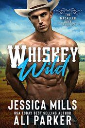 bargain ebooks Whiskey Wild Western Romance by Jessica Mills