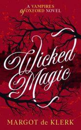 amazon bargain ebooks Wicked Magic Urban Fantasy by Margot de Klerk