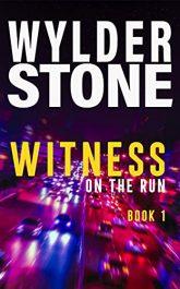 bargain ebooks Witness on the Run Action Thriller by Wylder Stone