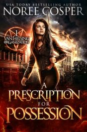 bargain ebooks A Prescription for Possession Action-Packed Urban Fantasy by Noree Cosper