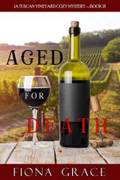 amazon bargain ebooks Aged for Death Cozy Mystery by Fiona Grace