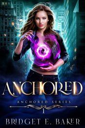 bargain ebooks Anchored Young Adult Urban Fantasy by Bridget E. Baker