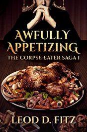 amazon bargain ebooks Awfully Appetizing Horror by Leod D. Fitz