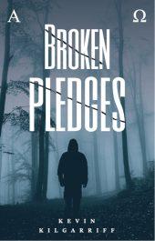 bargain ebooks Broken Pledges Mystery by Kevin Kilgarriff