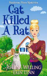 bargain ebooks Cat Killed A Rat (The Ponderosa Pines Series - Book 1) Cozy Mystery by ReGina Welling & Erin Lynn