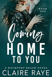 bargain ebooks Coming Home to You Erotic Romance by Claire Raye