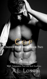 amazon bargain ebooks Cop: Jagged Edge Series - Book Two Romance by A.L. Long