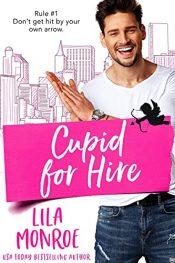 amazon bargain ebooks Cupid for Hire Romance by Lila Monroe