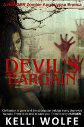 bargain ebooks Devil's Bargain Zombie Apocalypse Erotica by Kelli Wolfe