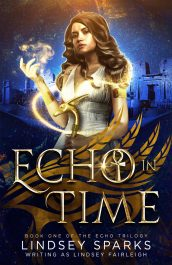 bargain ebooks Echo in Time Paranormal Romantic Fantasy by Lindsey Sparks