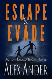 bargain ebooks Escape & Evade Action-Packed Thriller by Alex Ander