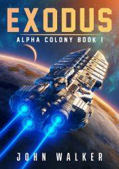 bargain ebooks Exodus Colonization Science Fiction by John Walker