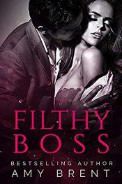 amazon bargain ebooks Filthy BOSS Erotic Romance by Amy Brent