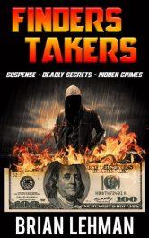 bargain ebooks Finders Takers Suspenseful Crime Thriller by Brian Lehman