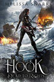 amazon bargain ebooks Hook: Dead to Rights Fantasy by Melissa Snark